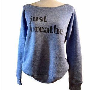 Just Breathe.  Awareness Sweatshirt 🎗🎗🎗
